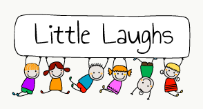 Little Laughs